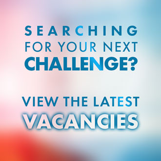 Ready for your next challenge? View the latest vacancies.